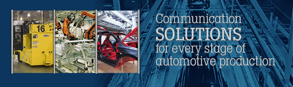 Communication Solutions for every stage of automotive production
