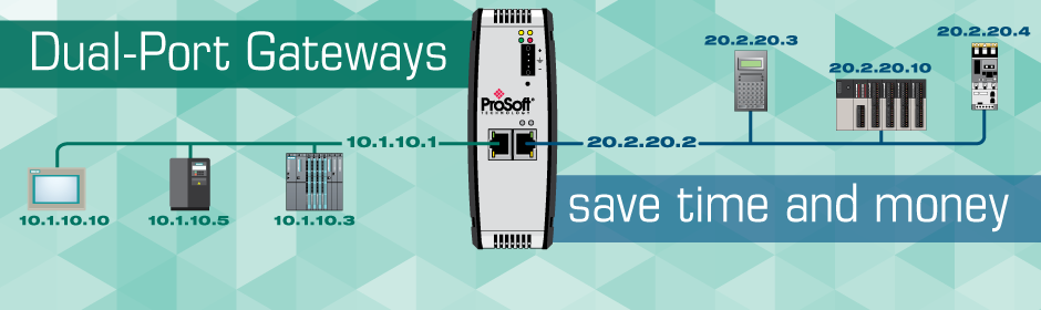 Dual-Port Gateways save time and money