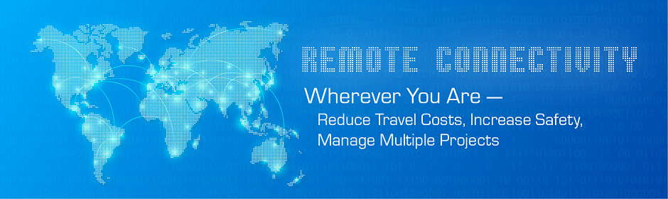 Remote Connectivity - Wherever you are...